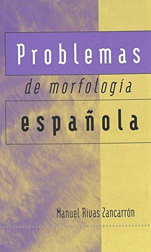 Problemas de morfología española (Spanish Edition)