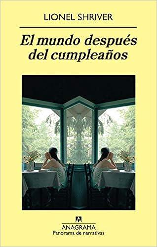 El mundo después del cumpleaños Panorama de narrativas ...