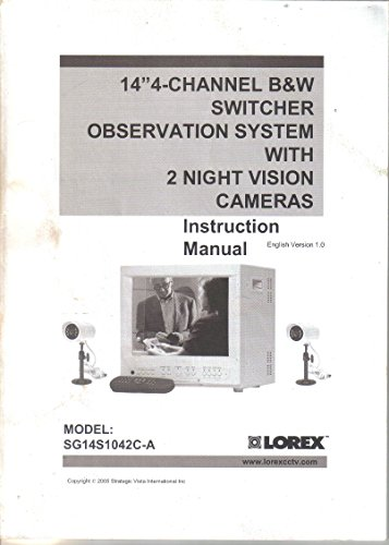 Price comparison product image Owner's Manual/Instruction Guide for Lorex Security System SG14S1042C-A