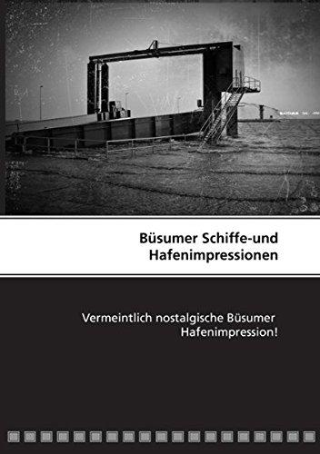 Büsumer Schiffe-und Hafenimpressionen