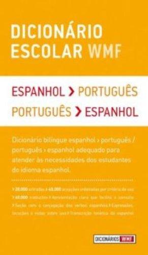 Dicionário escolar WMF: Espanhol-Português / Português-Espanhol