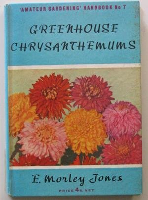 GREENHOUSE CHRYSANTHEMUMS