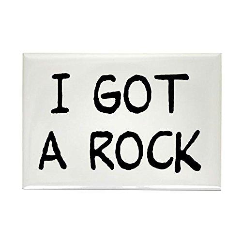 CafePress I Got A Rock Rectangle Magnet, 2