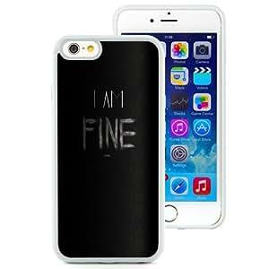 NEW Unique Custom Designed iPhone 6 4.7 Inch TPU Phone Case With I Am Fine Thanks Angry_White Phone Case wangjiang maoyi
