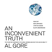 An Inconvenient Truth: The Planetary Emergency of Global Warming and What We Can Do About It | Al Gore