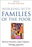img - for Working with Families of the Poor, Second Edition (Guilford Family Therapy) by Patricia Minuchin, Jorge Colapinto, Salvador Minuchin(December 20, 2006) Paperback book / textbook / text book
