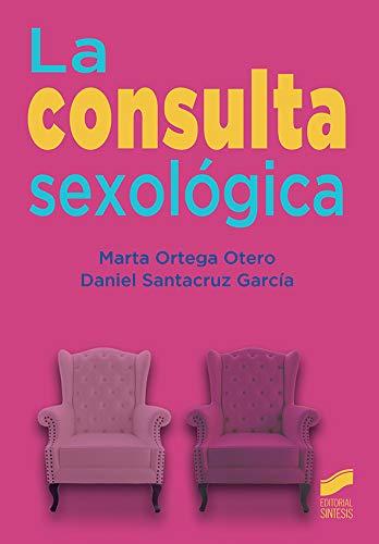 La consulta sexológica (Ciencias de la salud)