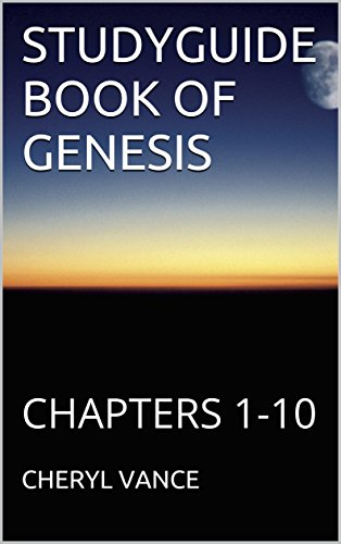 STUDYGUIDE BOOK OF GENESIS: CHAPTERS 1-10