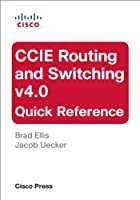 CCIE Routing and Switching v4.0 Quick Reference (2nd Edition) Front Cover