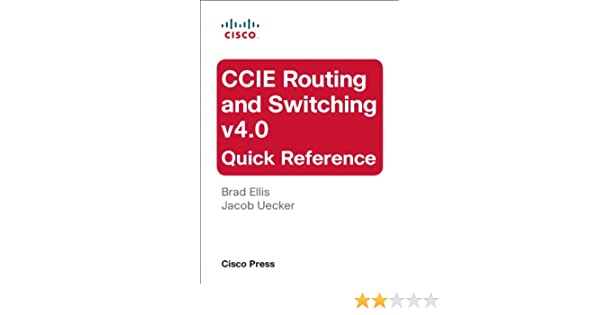 CCIE Routing and Switching v4.0 Quick Reference