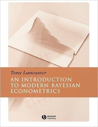 Introduction to Modern Bayesian Econometrics by Tony Lancaster (2004-06-18)