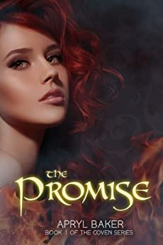 The Promise (The Coven Series Book 1) by [Baker, Apryl]