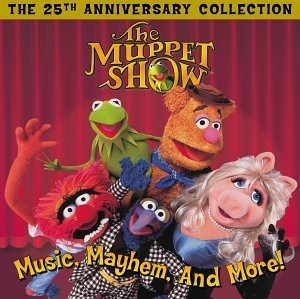 The Muppet Show: Music, Mayhem, and More! - The 25th Anniversary Collection by Muppets (2002-09-17) (The Muppet Show Music Mayhem And More)