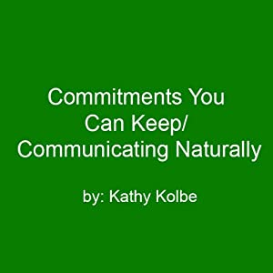 Commitments You Can Keep/Communicating Naturally Speech