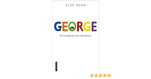 George (Edició en català) (Catalan Edition) eBook: Gino, Álex ...