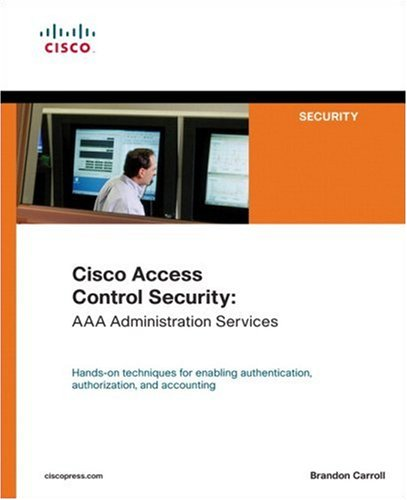 Download Cisco Access Control Security: AAA Administration Services pdf