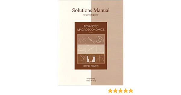 Solutions manual to accompany advanced macroeconomics jeffrey solutions manual to accompany advanced macroeconomics jeffrey rohaly 9780072877311 amazon books fandeluxe Images