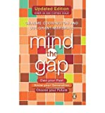 img - for [(Mind the Gap: Own Your Past, Know Your Generation, Choose Your Future)] [Author: Graeme Codrington] published on (October, 2011) book / textbook / text book