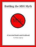 Battling the MSG Myth