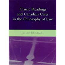 Classic Readings and Canadian Cases in the Philosophy of Law