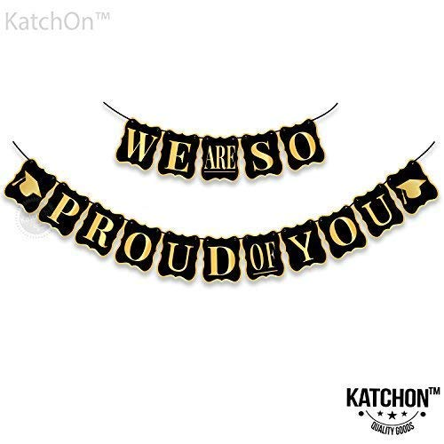 KATCHON We are so proud of you Banner - No DIY Required | Black and Gold - USA, Graduations Party Supplies | Classy and Luxurious Graduation Banner for Graduation Decorations, Grad Party, Large for $<!--$9.97-->