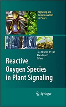 Reactive Oxygen Species in Plant Signaling (Signaling and Communication in Plants)