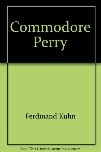 0572560278a Commodore Perry and the Opening of Japan