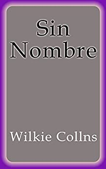 Amazon.com: Sin Nombre (Spanish Edition) eBook: Wilkie