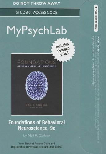 NEW MyPsychLab with Pearson eText -- Standalone Access Card -- for Foundations of Behavioral Neuroscience (9th Edition) (Mypsychlab (Access Codes))