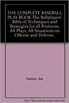 Book Complete Baseball Play Book by Jim Trainor (1972-10-03)