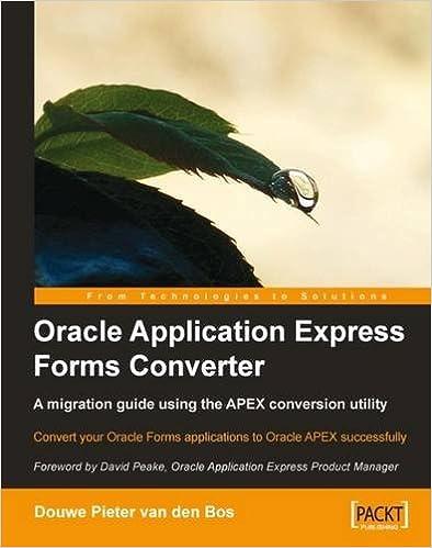 Oracle Application Express Forms Converter: Douwe Pieter van den Bos