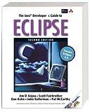 The Java Developer's Guide to Eclipse. US Original AW