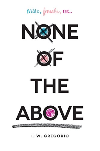 None of the Above by [Gregorio, I. W.]
