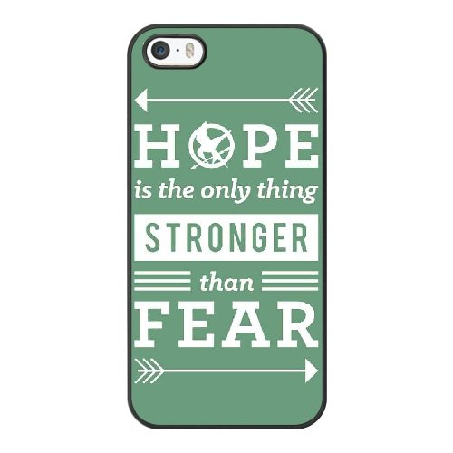 Coque,Apple Coque iphone 5/5S/SE Case Coque, Generic Unger Games Quote - Hope Is The Only Thing Stronger Than Fear Cover Case Cover for Coque iphone 5 5S SE Noir Hard Plastic Phone Case Cover