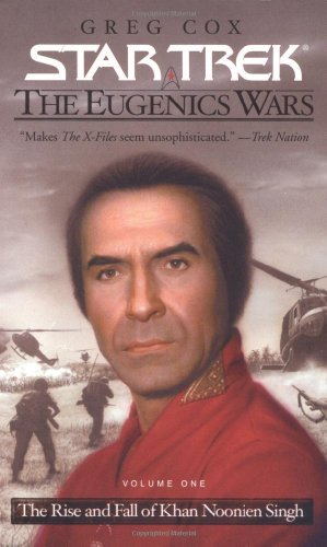 The Star Trek: The Original Series: The Eugenics Wars #1: The Rise and Fall of Khan Noonien (Star Trek Wars)