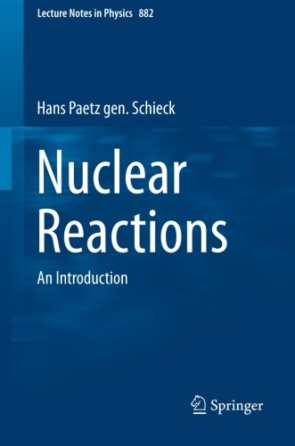 Nuclear Reactions: An Introduction (Lecture Notes in Physics)