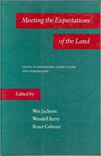 meeting the expectations of the land essays in sustainable  meeting the expectations of the land essays in sustainable agriculture and stewardship