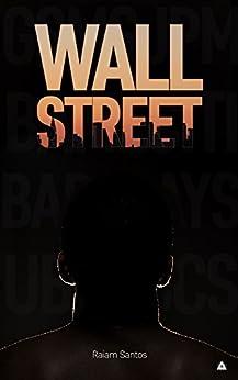 Wall Street: O Livro Proibido [Ebook] (1) por [Santos, Raiam]