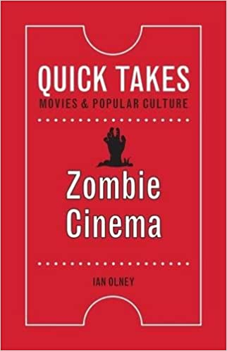 Amazon Com Zombie Cinema Quick Takes Movies And Popular Culture