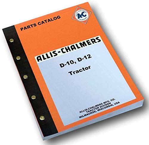 Allis Chalmers Model D10 D12 Tractors Factory Parts Manual Catalog Exploded View ()