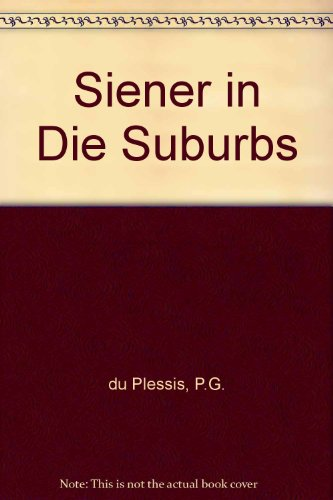 Pdf siener in die suburbs afrikaans english and afrikaans siener in die suburbs afrikaans english and afrikaans edition fandeluxe Images