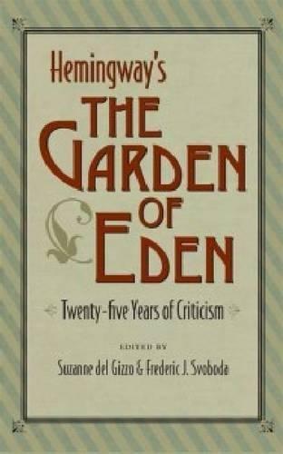 The garden of eden hemingway essay
