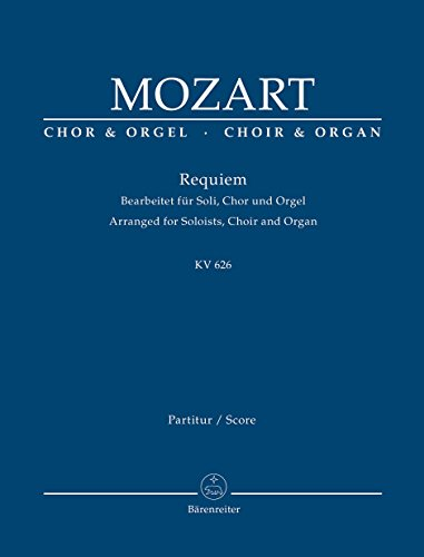 Mozart: Requiem, K. 626 (arr. for soloists, choir and organ) - Mozart Requiem Sheet