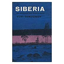 Siberia : its Conquest and Development / Translated from the German by J. R. Foster