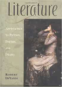 an analysis of literature by robert diyanni Application of literary elements: characters on charles baxter's 'gryphon' - jane   publish your bachelor's or master's thesis, dissertation, term paper or essay   writer robert diyanni reasons in his book literature: approaches to fiction,.