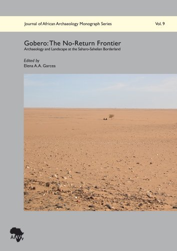 Download By Elena AA Garcea Gobero: The No-Return Frontier: Archaeology and Landscape at the Saharo-Sahelian Borderland (Journal [Hardcover] pdf