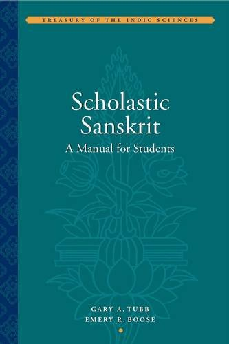 Scholastic Sanskrit: A Manual for Students (Treasury of...