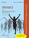 Physics for Joint Entrance Examination JEE (Advanced): Magnetism and Electromagnetic Induction (Old Edition)