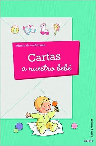 Cartas a nuestro bebé: Diario de embarazo: A.A.V.V ...