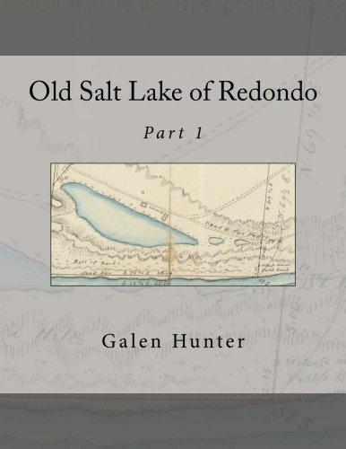 Old Salt Lake of Redondo: Part 1 pdf